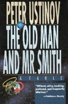 The Old Man and Mr. Smith