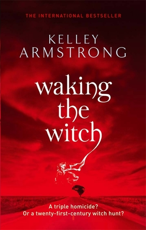 Waking the Witch (Women of the Otherworld #11)