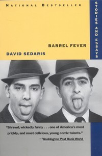 Barrel Fever by David Sedaris