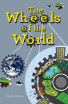 The Wheels of the World (Jamie's Myth, #2)