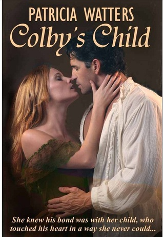 Colby's Child by Patricia Watters