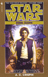 Rebel Dawn (Star Wars: The Han Solo Trilogy, #3)