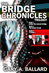 The Bridge Chronicles Trilogy