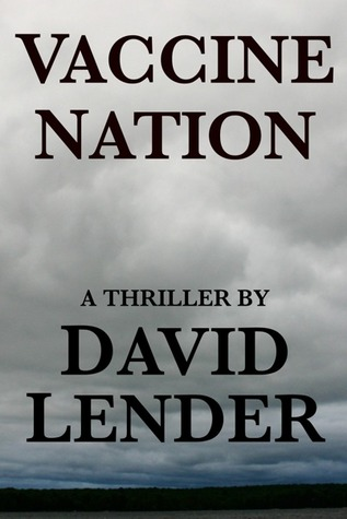 Vaccine Nation by David Lender