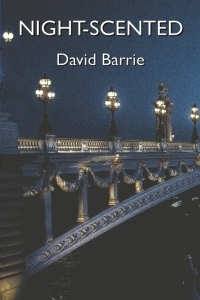 Night-Scented by David Barrie