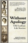 Without Apology: Old Lesbian Life Stories