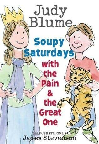 Soupy Saturdays with the Pain and the Great One (The Pain and the Great One #2)