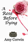 A Rose Before Dying (Second Sons, #2)
