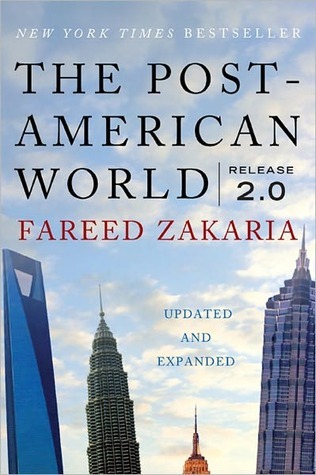 The Post-American World by Fareed Zakaria