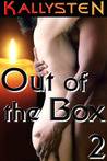 Out of the Box 2 (On The Edge)