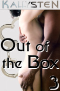 Out of the Box 3 by Kallysten