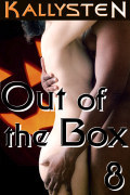 Out of the Box 8 by Kallysten