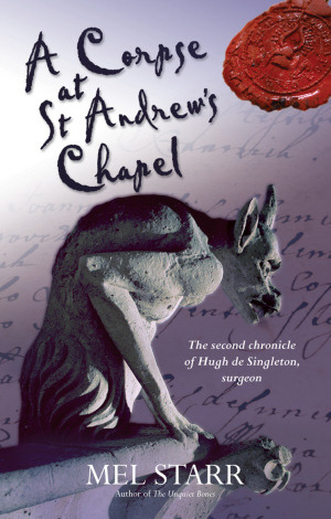 A Corpse at St Andrews Chapel by Mel Starr
