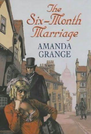 Six-Month Marriage by Amanda Grange