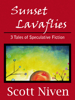 Sunset Lavaflies: 3 Tales of Speculative Fiction