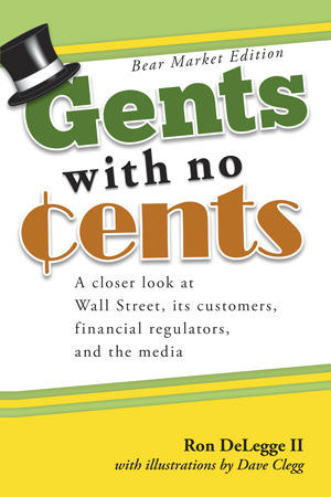 Gents with No Cents by Ron DeLegge II