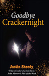 Goodbye Crackernight