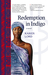 Redemption in Indigo (Kindle Edition)