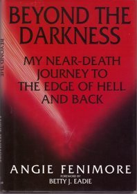 Beyond the Darkness by Angie Fenimore