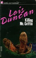 Killing Mr. Griffin by Lois Duncan