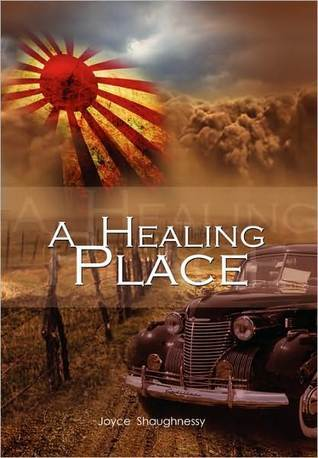 A Healing Place by Joyce Shaughnessy