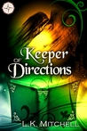 Keeper of Directions by L.K. Mitchell