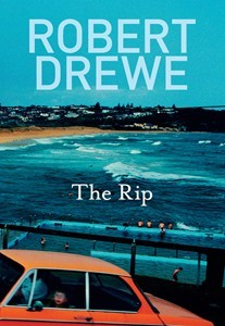 robert drewe the rip essay Posts about robert drewe written by angela meyer (literaryminded)  writers  fest 2012 special: the lake woman by alan gould + the rip by robert drewe.