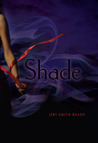 Shade by Jeri Smith-Ready