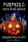 Pumpkin 2: Carve or Be Carved