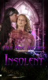 Insolent (Bellaclava Brothers, #2)