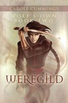 Weregild by Carole Cummings