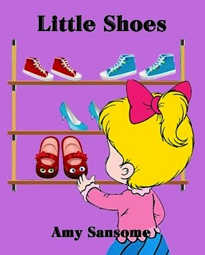 Little Shoes A Colorful Childrens Picture Book