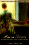 Maria Lucas: A Short Story in the Personages of Pride & Prejudice Collection