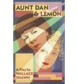 Aunt Dan and Lemon by Wallace Shawn