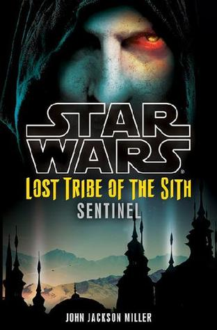 Sentinel (Star Wars: Lost Tribe of the Sith, #6)