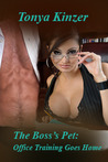 Office Training Goes Home (The Boss's Pet, #2)