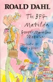 The BFG / Matilda / George's Marvellous Medicine