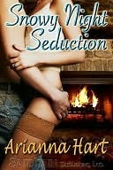 Snowy Night Seduction by Arianna Hart