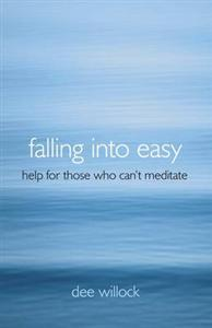 Falling into Easy by Dee Willock