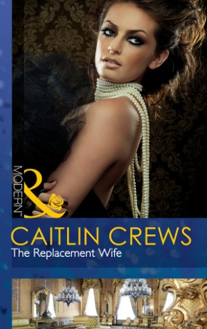 The Replacement Wife by Caitlin Crews