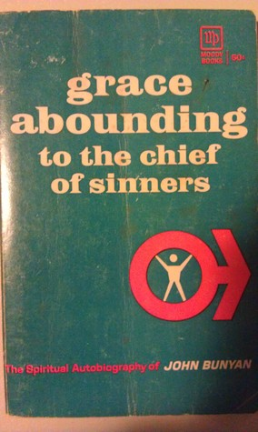 Free online download Grace Abounding to the Chief of Sinners (Oxford English Texts) by John Bunyan PDF