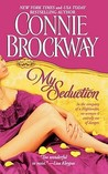 My Seduction (The Rose Hunters Trilogy #1)