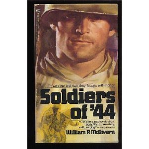 Soldiers of '44 by William P. McGivern