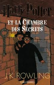 Harry Potter Et La Chambre Des Secrets by J.K. Rowling