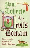 The Devil's Domain (The Sorrowful Mysteries of Brother Athelstan, #8)
