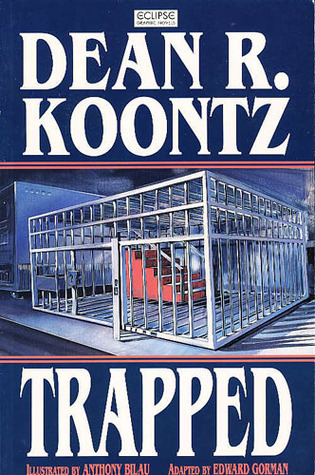 Trapped Graphic Novel by Dean R. Koontz