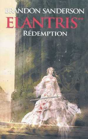 Elantris T02 : Rédemption