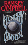 The Hungry Moon by Ramsey Campbell