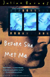 Before She Met Me by Julian Barnes