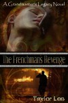 The Frenchman's Revenge by Taylor Lee